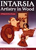 Intarsia: Artistry in Wood: 12 Projects for Every Occasion