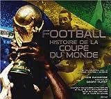 Football, Histoire de la coupe du monde