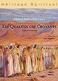 echange, troc Ahmad Fathullâh Jâmî - Qualités des Croyants (Les) (Sifât al-muminîn)