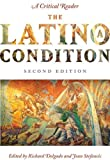 img - for The Latino/a Condition: A Critical ReaderSecond Edition by unknow (2010) Paperback book / textbook / text book