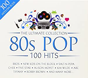 80s Pop - The Ultimate Collection [100 Hits]
