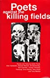 Poets Against the Killing Fields