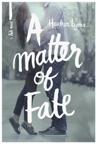 A Matter of Fate (Fate Series 1) by Heather Lyons