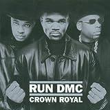 Crown Royal Run Dmc