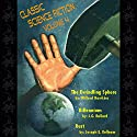 Classic Science Fiction, Volume 4 Audiobook by Willard Hawkins, J. G. Ballard, Joseph E. Kelleam Narrated by Skip Mahaffey