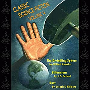 Classic Science Fiction, Volume 4 Audiobook
