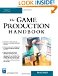The Game Production Handbook (Charles...