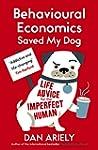 Behavioural Economics Saved My Dog: L...