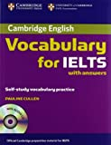Cambridge Vocabulary for IELTS Book with Answers and Audio CD (Cambridge Exams Publishing)