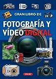 Fotografía y vídeo digital (El Gran Libro de...) (Spanish Edition)
