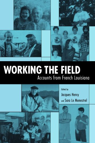 Working the Field: Accounts from French Louisiana