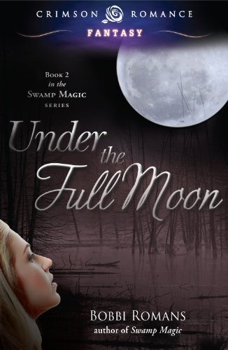 Book: Under the Full Moon by Bobbi Romans