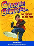 img - for Charlie Bumpers vs. the Teacher of the Year book / textbook / text book