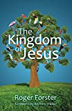 img - for The Kingdom of Jesus: The radical challenge of the message of Jesus book / textbook / text book