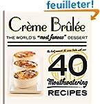 Cr�me Br�l�e: The World's Most Famous...