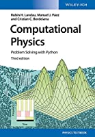 Computational Physics: Problem Solving with Python, 3rd Edition