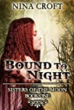 Bound to Night (Sisters of the Moon)