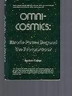Omnicosmics by Ann Fisher