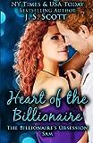 Heart Of The Billionaire: : (The Billionaire s Obsession ~ Sam)