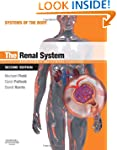 The Renal System: Systems of the Body...