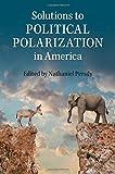 Solutions to Political Polarization in America