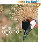 Imagine Uganda (English Edition)