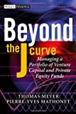 Image of Beyond the J Curve: Managing a Portfolio of Venture Capital and Private Equity Funds (The Wiley Finance Series)