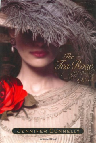 The Tea Rose: A Novel