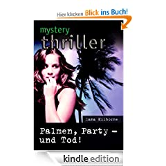 Palmen, Party - und Tod! (MYSTERY THRILLER)