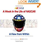 A Week in the Life of NASCAR: View fr...