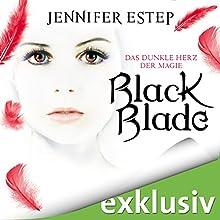 Black Blade: Das dunkle Herz der Magie (Black Blade 2) Hörbuch von Jennifer Estep Gesprochen von: Franziska Herrmann