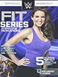 WWE Fit Series for Women - Stephanie...