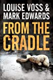 From the Cradle (A Detective Lennon Thriller) (kindle edition)