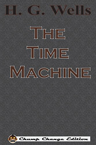 Image for The Time Machine (Chump Change Edition)