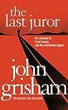 The Last Juror (0099457156) by Grisham, John
