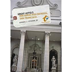 Great Hotels Season 1 - Episode 20: Mark Hopkins Inter-Continental, San Francisco