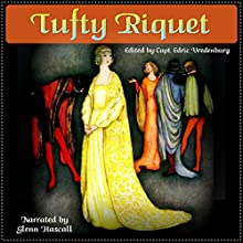 Tufty Riquet (       UNABRIDGED) by Edric Vredenburg Narrated by Glenn Hascall