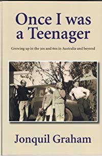 (FREE on 12/10) Once I Was A Teenager: Growing Up In The 50s And 60s In Australia And Beyond by Jonquil Graham - http://eBooksHabit.com