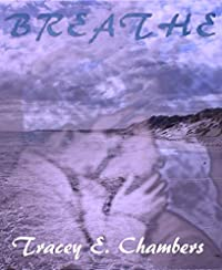 Breathe: The Astral Trilogy Book One by Tracey E. Chambers ebook deal