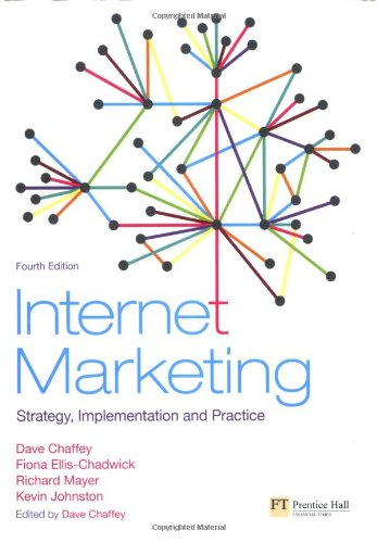Internet Marketing: Strategy, Implementation and Practice...