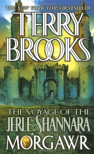 Terry Brooks: Morgawr (The Voyage of the Jerle Shannara, book 3