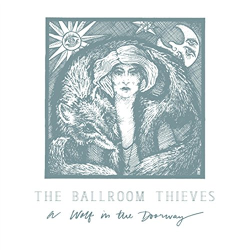 The Ballroom Thieves-A Wolf In The Doorway-WEB-2015-COURAGE Download