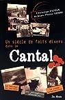 Un siècle de faits divers dans le Cantal par Estève
