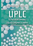 Beginners Guide to UPLC: Ultra-Perfor...