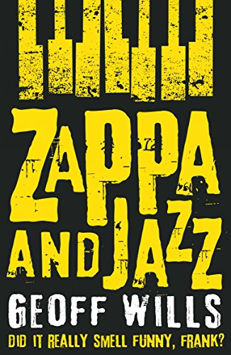 Zappa and Jazz: Did it really smell funny, Frank?