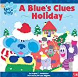 A Blue's Clues Holiday (Turtleback School & Library Binding Edition) (Blue's Clues (Pb)) (1417645555) by Santomero, Angela C.
