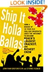 Ship It Holla Ballas!: How a Bunch of...