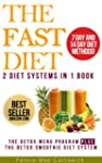 THE FAST DIET: 2 Diet Systems In 1 Bo...