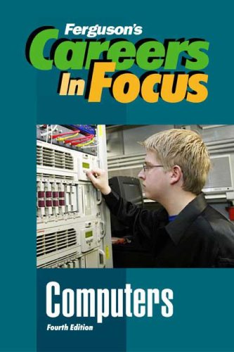 Computers (Ferguson's Careers in Focus)