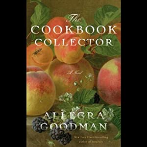 The Cookbook Collector: A Novel | [Allegra Goodman]